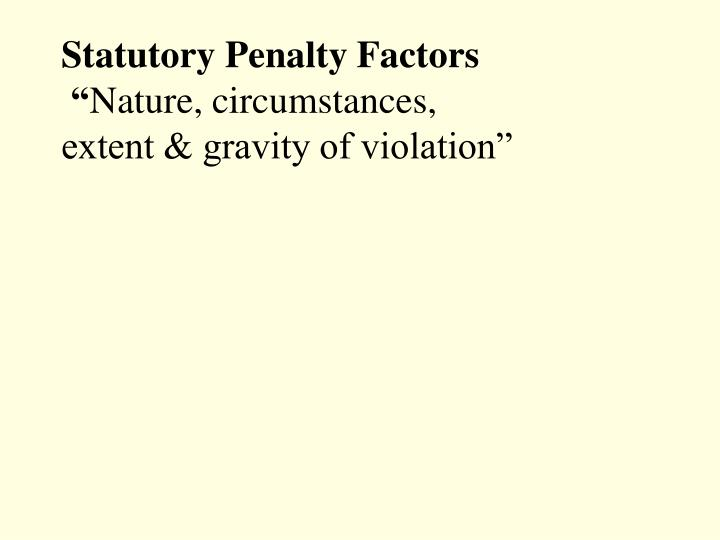 Statutory Penalty Factors