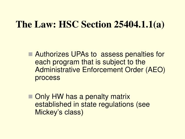 The law hsc section 25404 1 1 a
