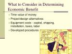 what to consider in determining economic benefit