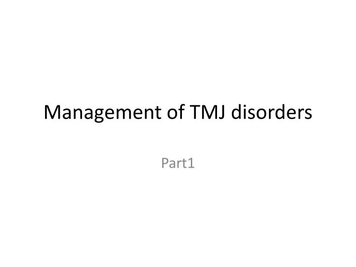 management of tmj disorders n.