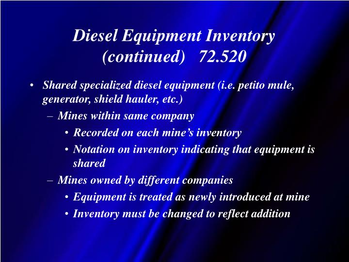 Diesel Equipment Inventory  (continued)   72.520