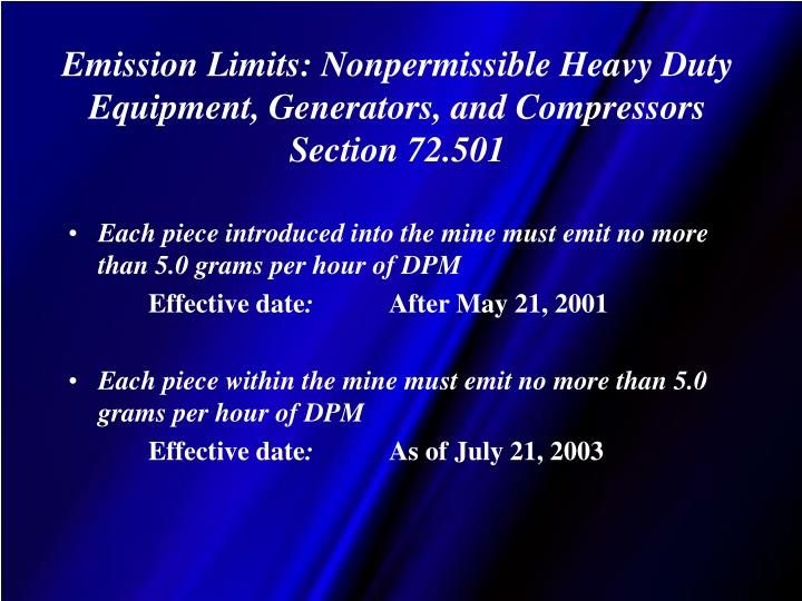 Emission Limits: Nonpermissible Heavy Duty Equipment, Generators, and Compressors