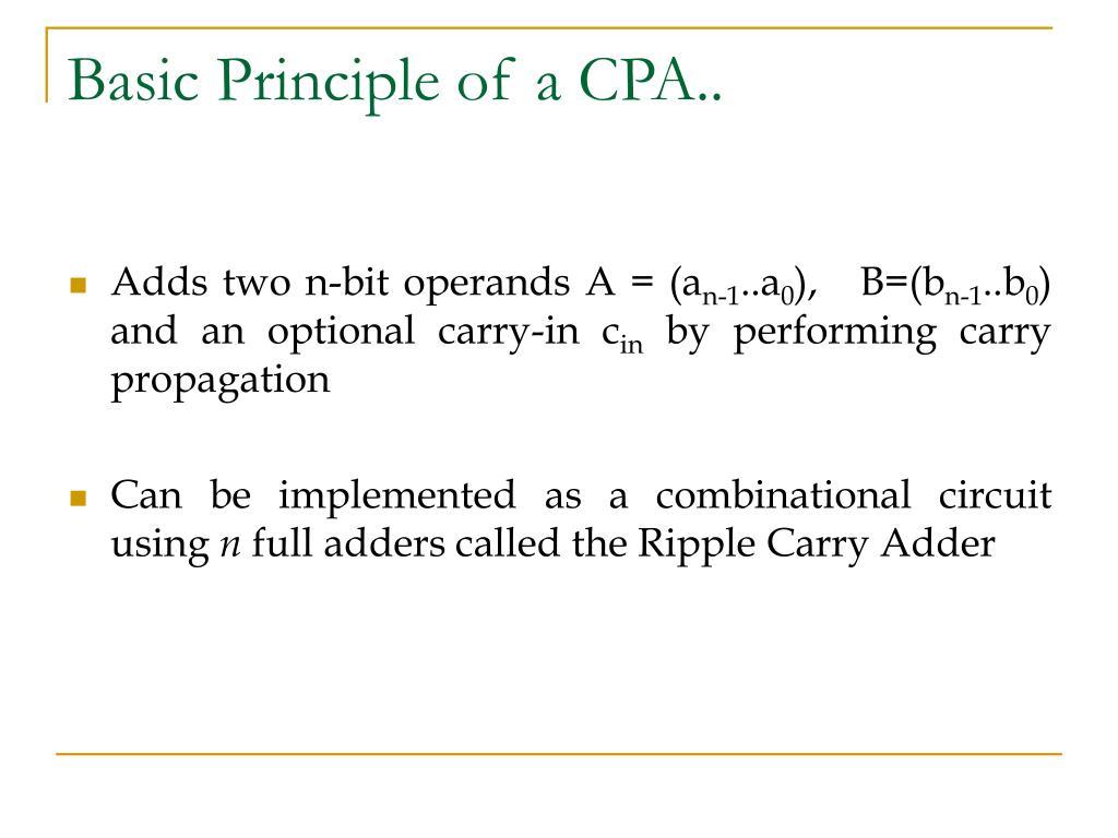 Basic Principle of a CPA..
