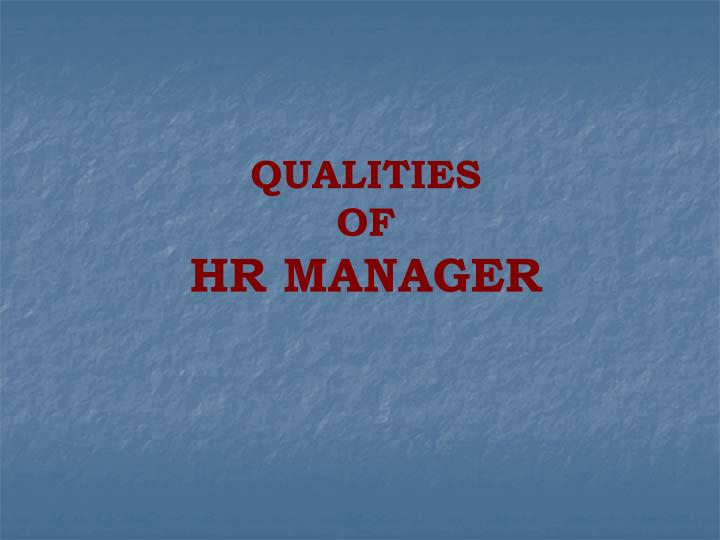 qualities of hr manager n.