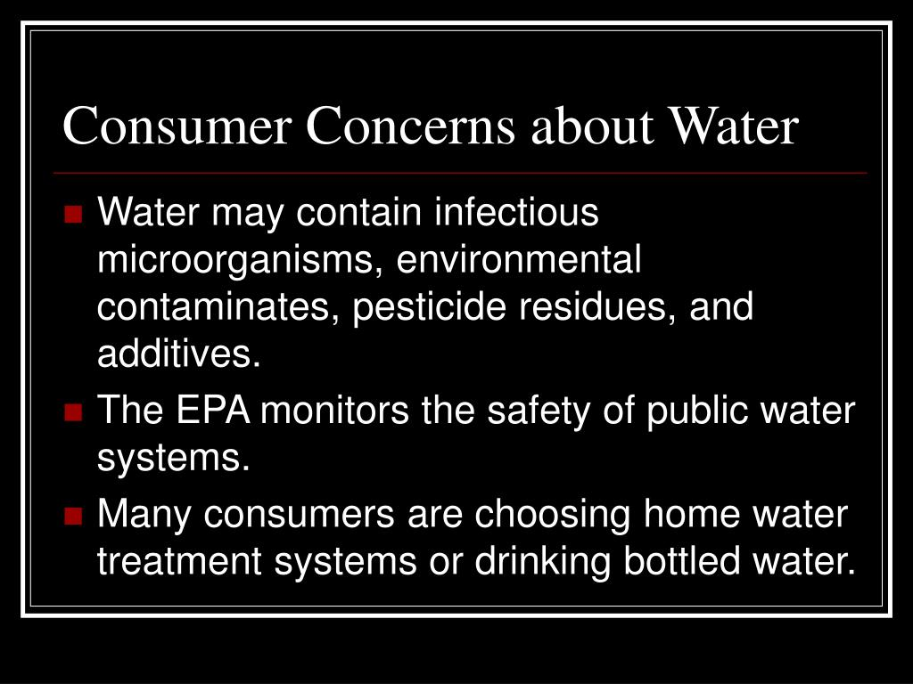Consumer Concerns about Water