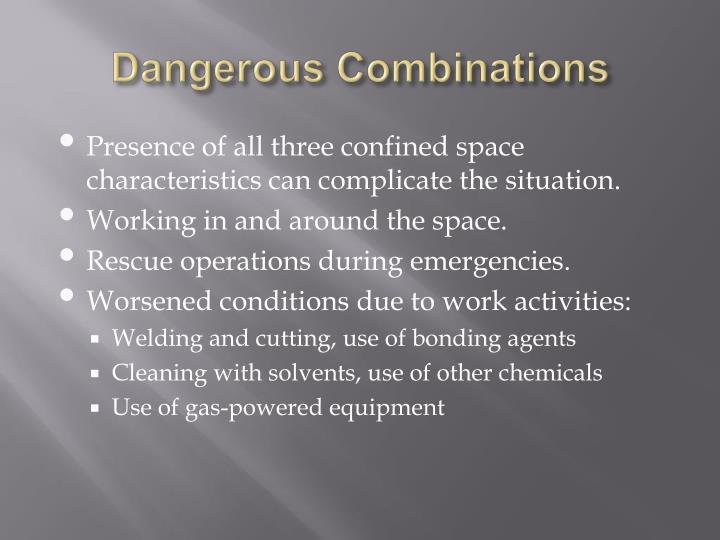 Dangerous Combinations