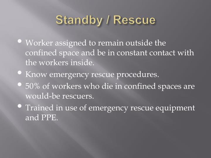 Standby / Rescue