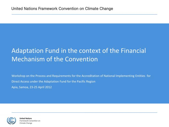 adaptation fund in the context of the financial mechanism of the convention n.