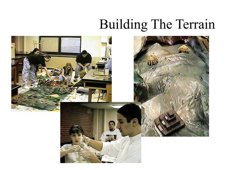 Building The Terrain