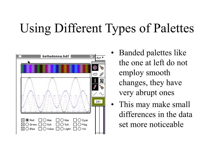 Using Different Types of Palettes