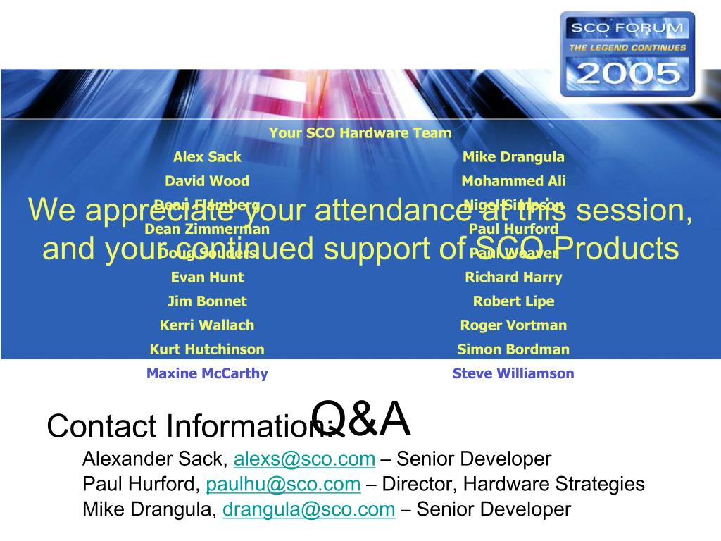 We appreciate your attendance at this session,