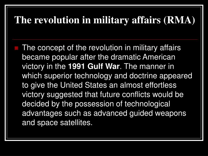 The revolution in military affairs