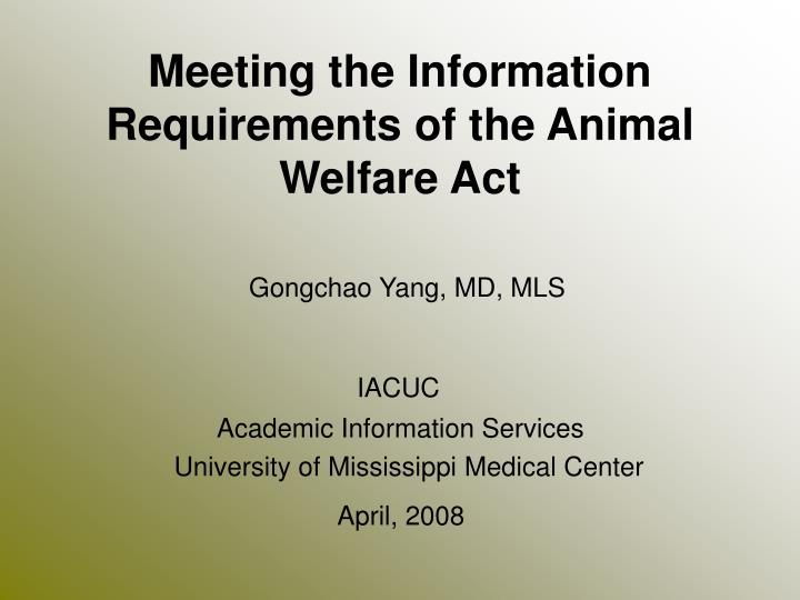 meeting the information requirements of the animal welfare act n.