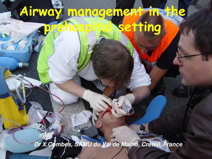 Airway management in the prehospital setting