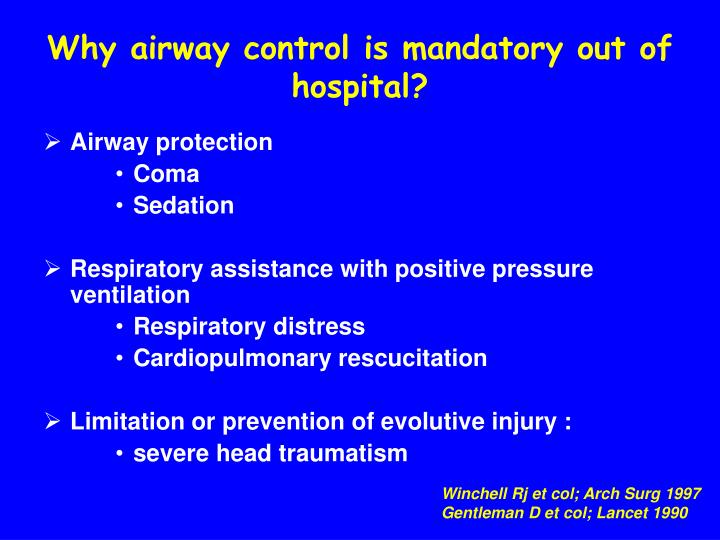 Why airway control is mandatory out of hospital