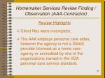 homemaker services review finding observation aaa contractor
