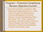 program financial compliance review objective current