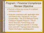 program financial compliance review objective