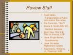review staff