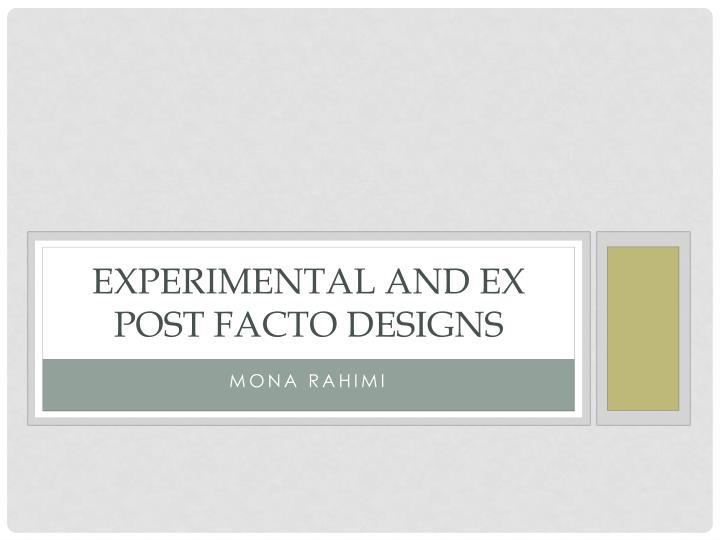 experimental and ex post facto designs n.