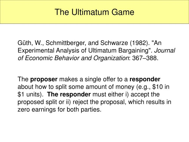 Ppt The Ultimatum Game Powerpoint Presentation Id1445429