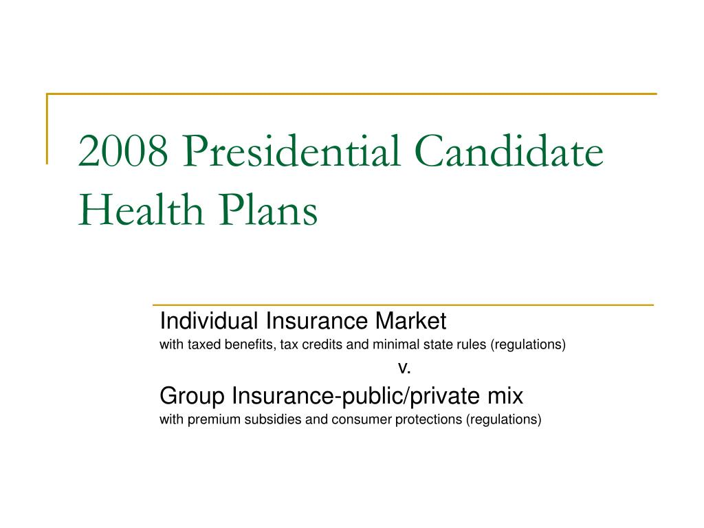 2008 presidential candidate health plans l.