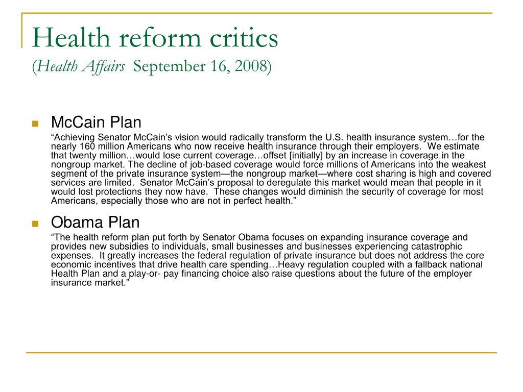 Health reform critics