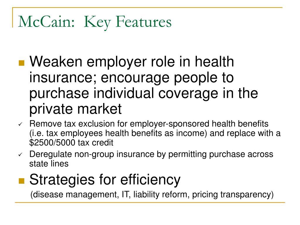 McCain:  Key Features