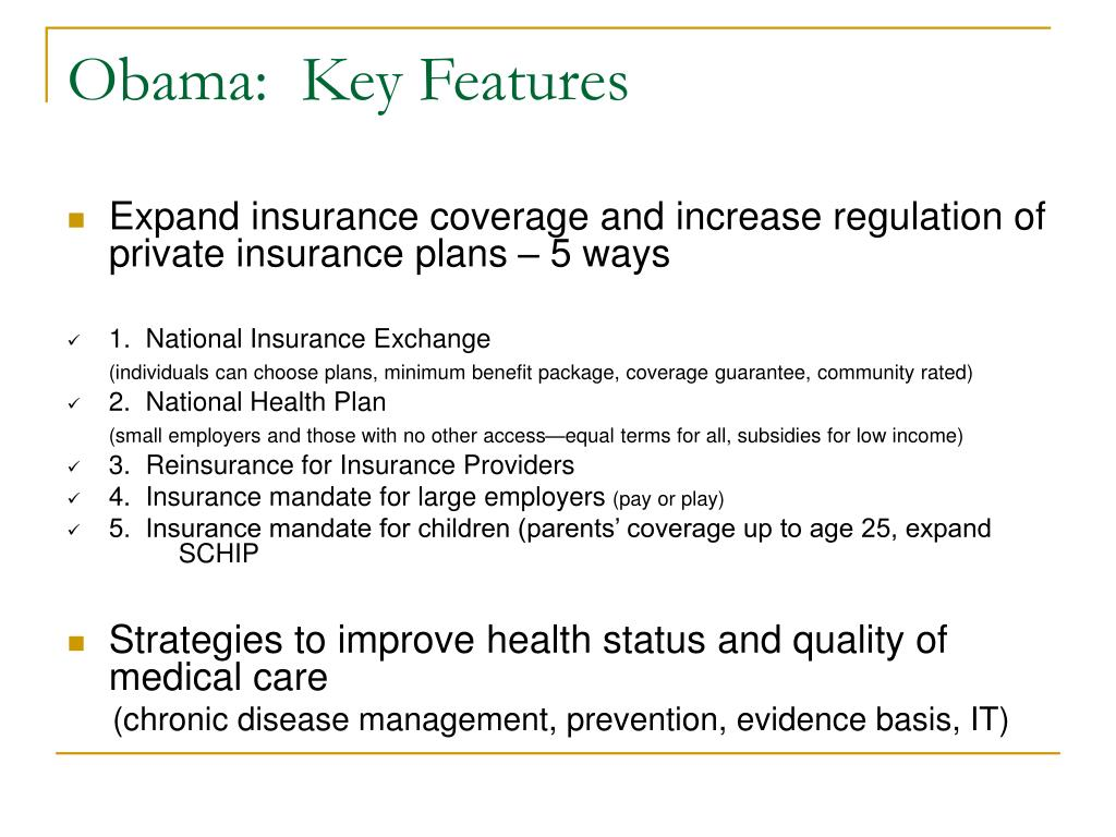 Obama:  Key Features