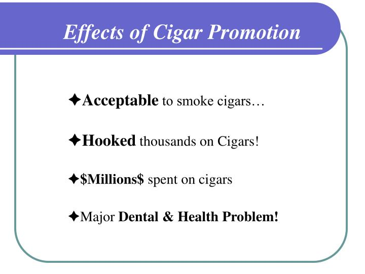 Effects of Cigar Promotion