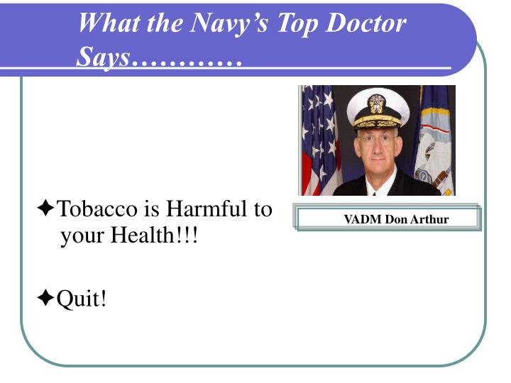 What the Navy's Top Doctor Says…………