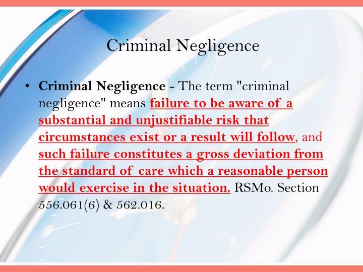 Criminal Negligence