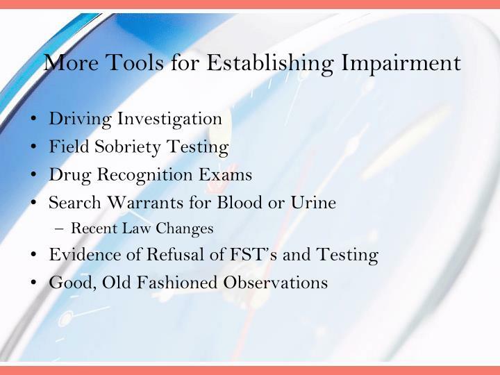 More Tools for Establishing Impairment