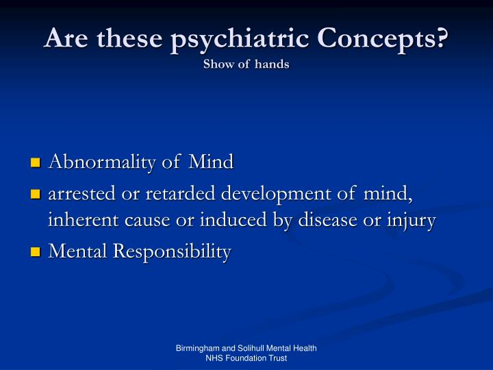 Are these psychiatric Concepts?