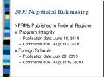 2009 negotiated rulemaking32