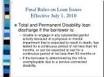 final rules on loan issues effective july 1 201029