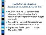 health care education reconciliation act hcera of 2010