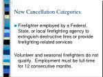 new cancellation categories43