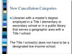 new cancellation categories44