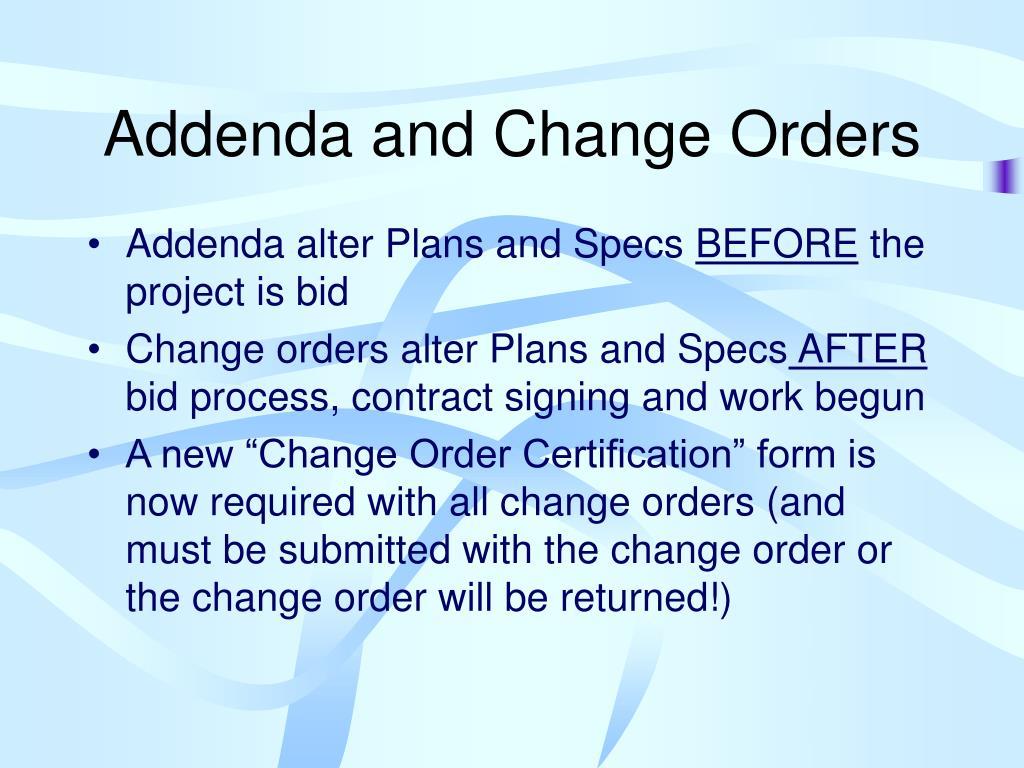 Addenda and Change Orders