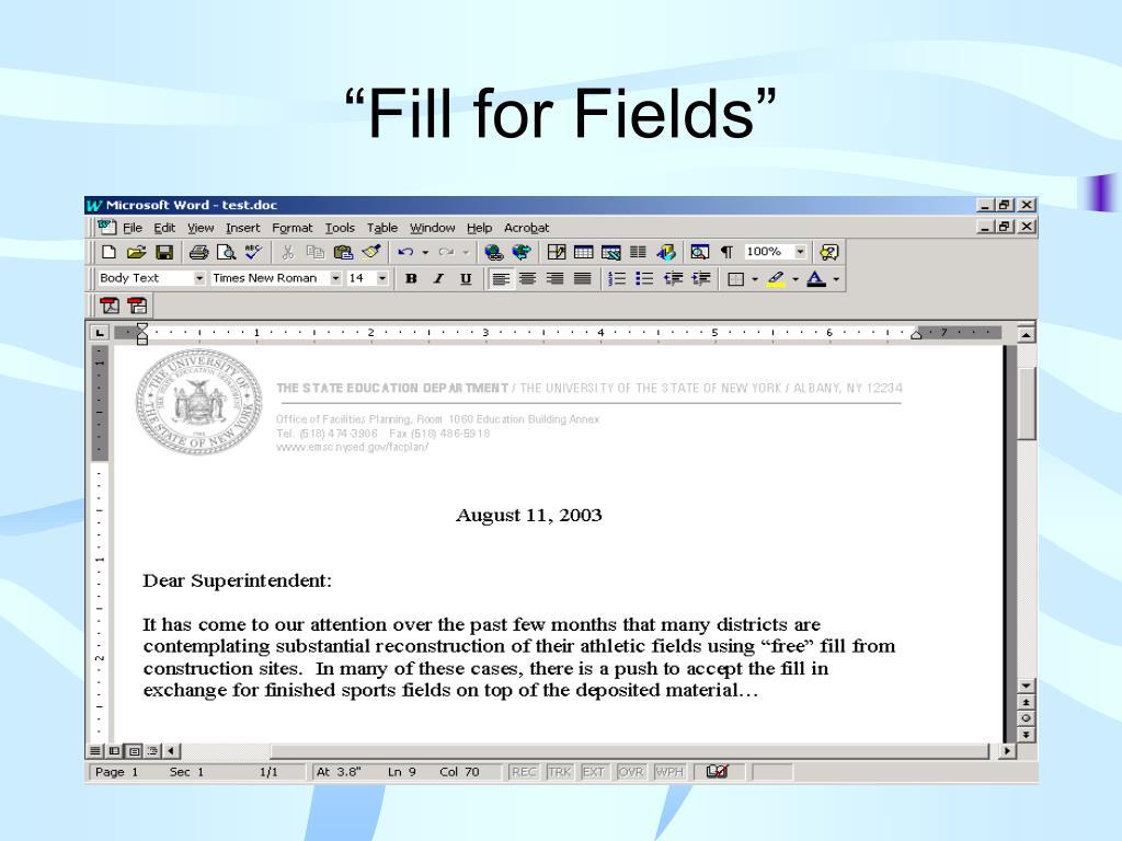 """Fill for Fields"""