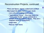 reconstruction projects continued