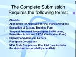 the complete submission requires the following forms