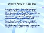 what s new at facplan