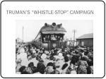 truman s whistle stop campaign