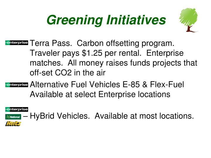 Greening Initiatives