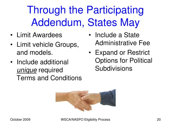 Through the Participating Addendum, States May