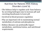 nutrition for patients with kidney disorders cont d