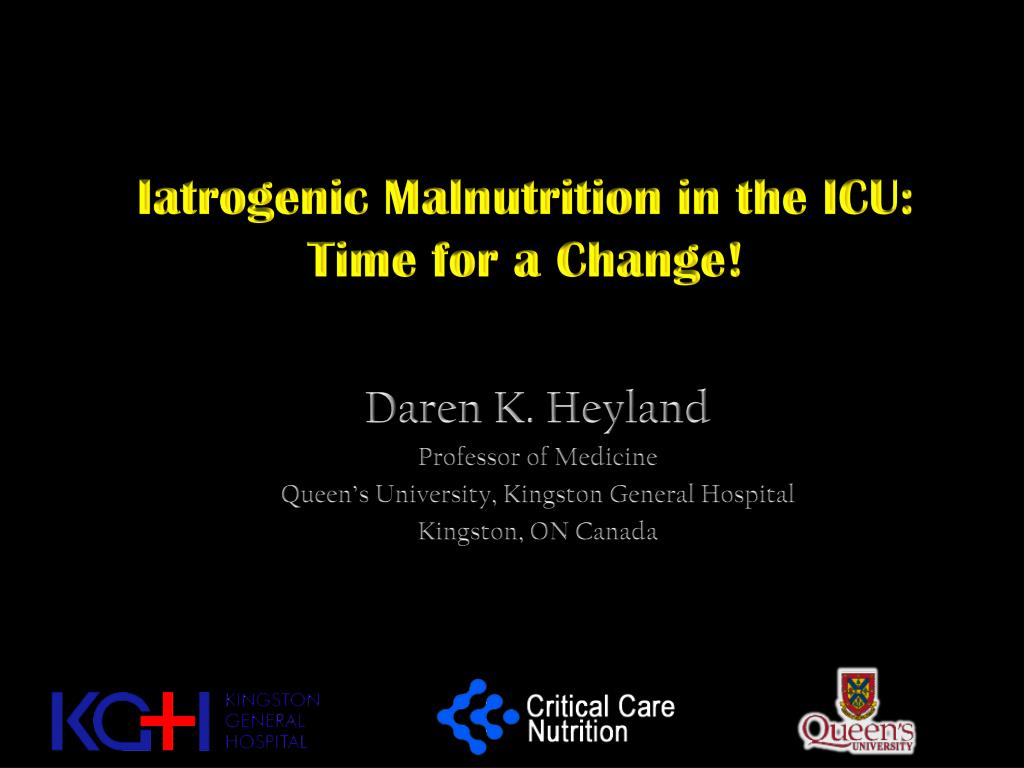 Ppt Iatrogenic Malnutrition In The Icu Time For A Change
