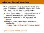 advanced control incentives